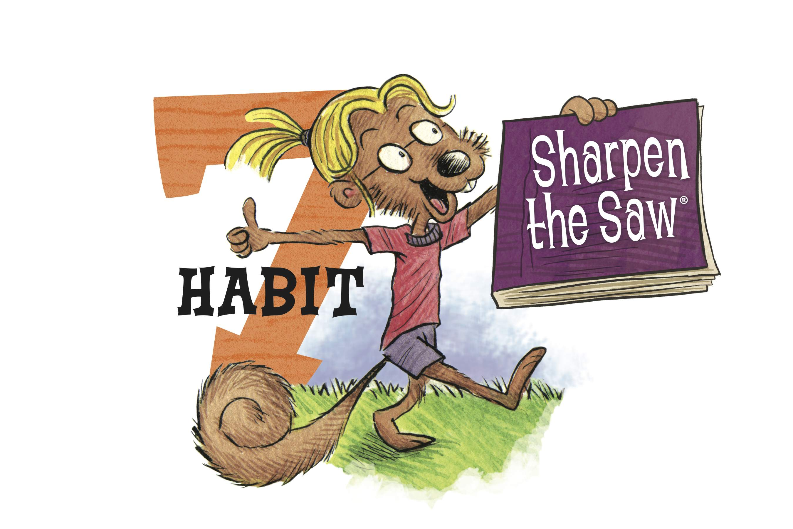 Preparatory Academy The Seven Habits Habit 7 Sharpen The Saw.