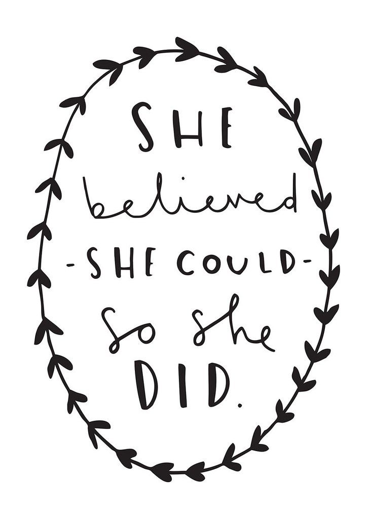 She Believed She Could Print.