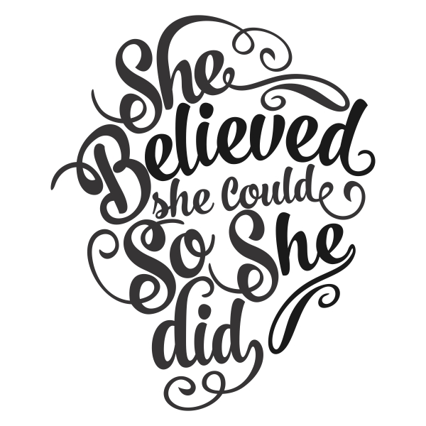 She Believed She Could So She Did Clipart.