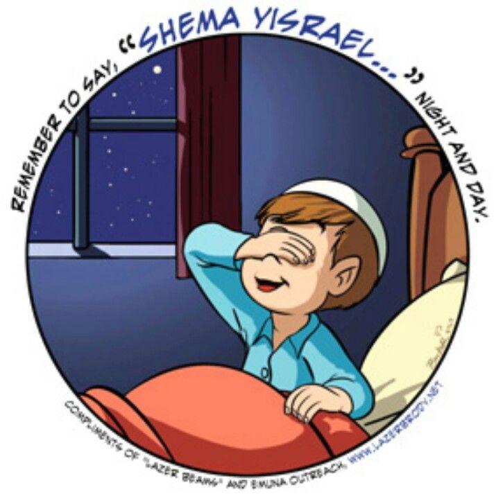 Remember to say Shema Yisrael..