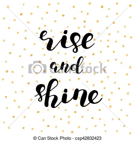 Vector Illustration of Rise and shine. Brush lettering..