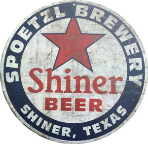 Details about Shiner Beer Shiner texas Vintage Reproduction Metal sign 8  inch round.