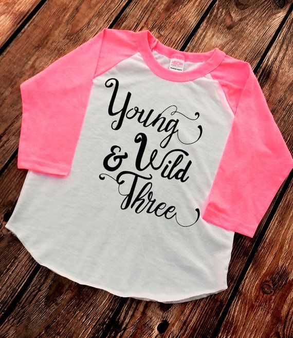 Young Wild And Three Trendy Kids Clothes By VazzieTees
