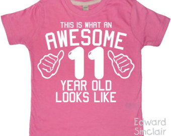 This Is What An Awesome 11 Year Old Looks Like Girls 11th Birthday T Shirt With White Glitter Print