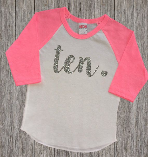 17 Best Ideas About 10th Birthday Parties On Pinterest From Karas Party Ten Year Old Shirt
