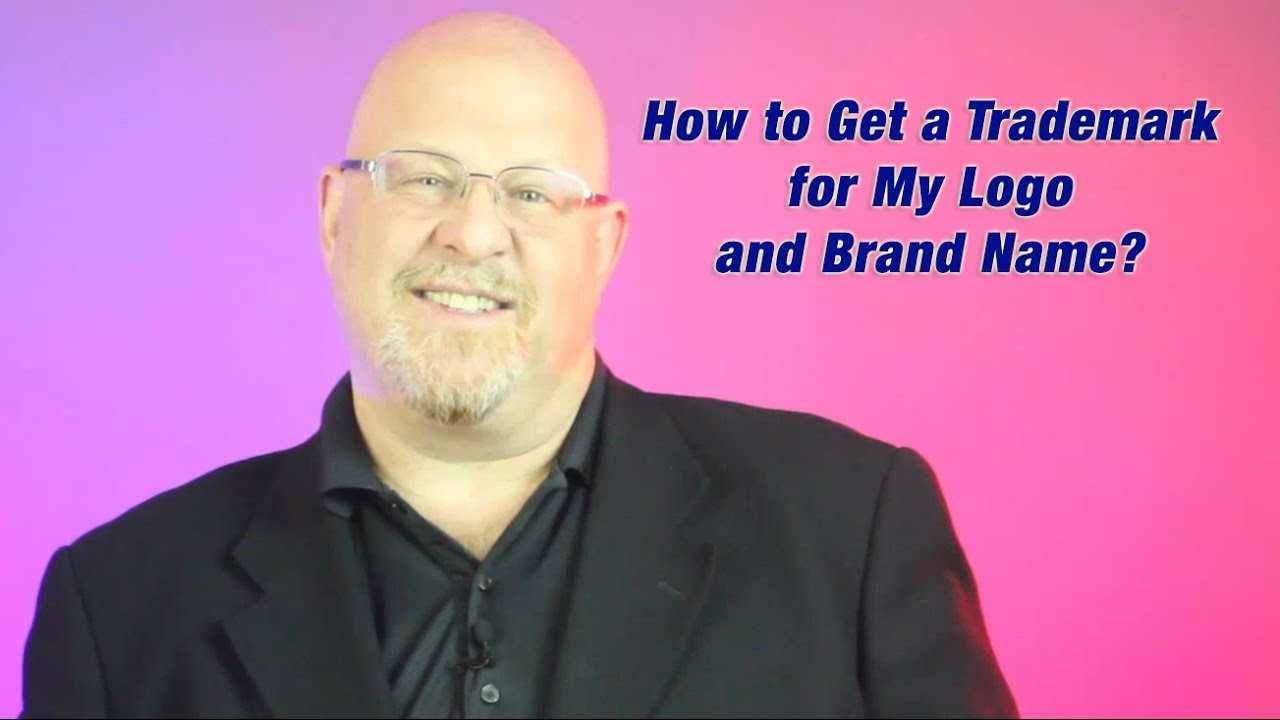 How to Get a Trademark for My Logo and Brand Name.