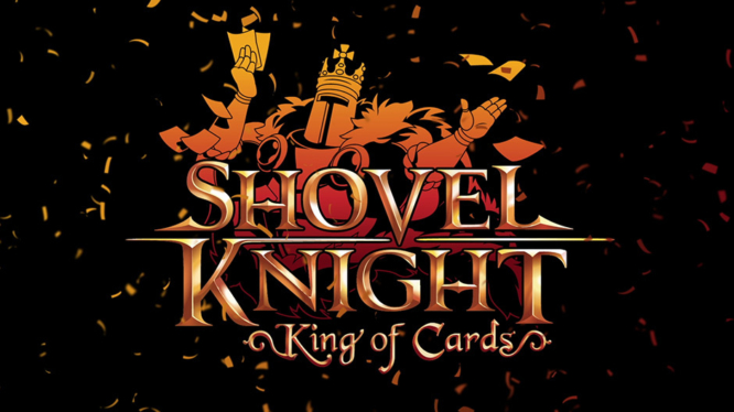 Shovel Knight: King of Cards & Showdown development is now.