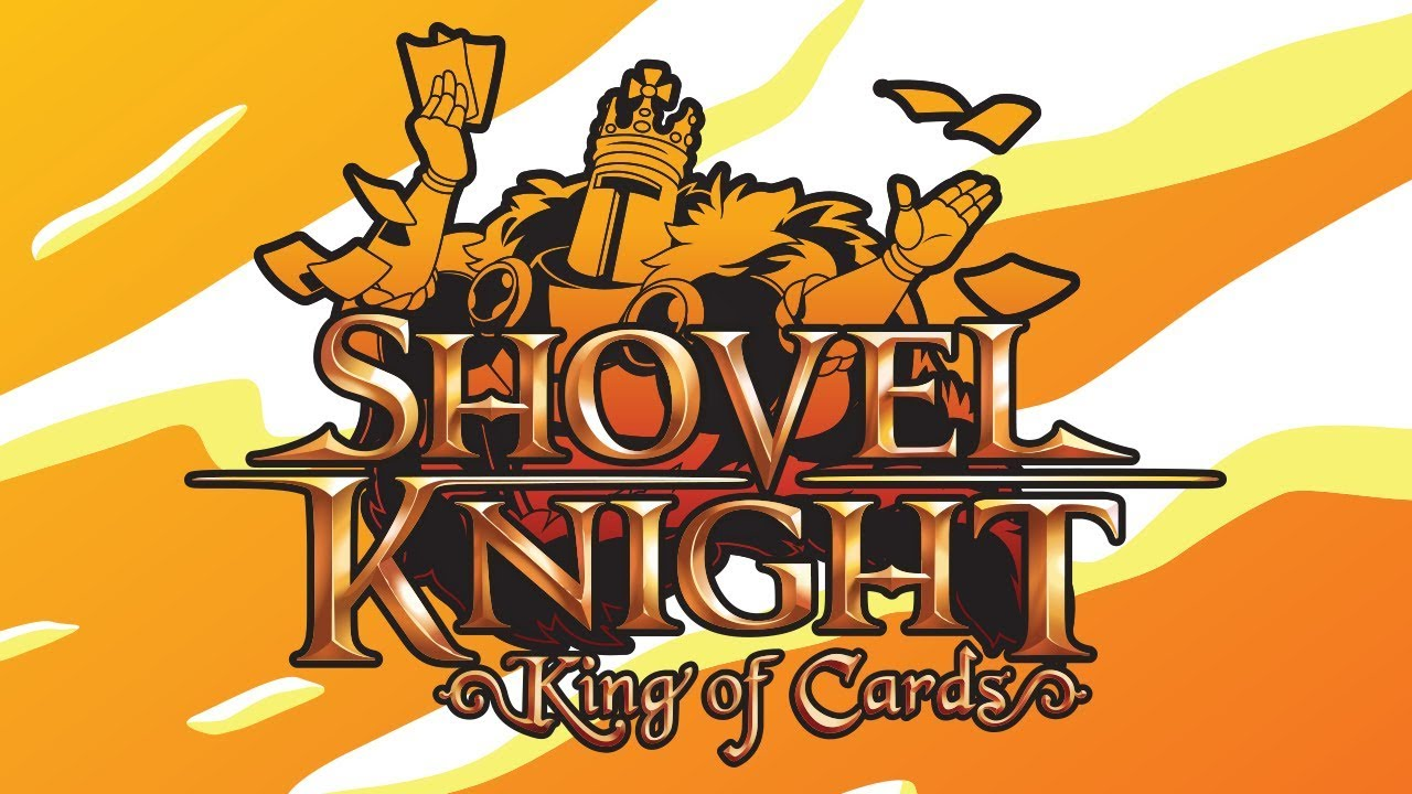 Shovel Knight: King Of Cards Coming To Nintendo Switch On.
