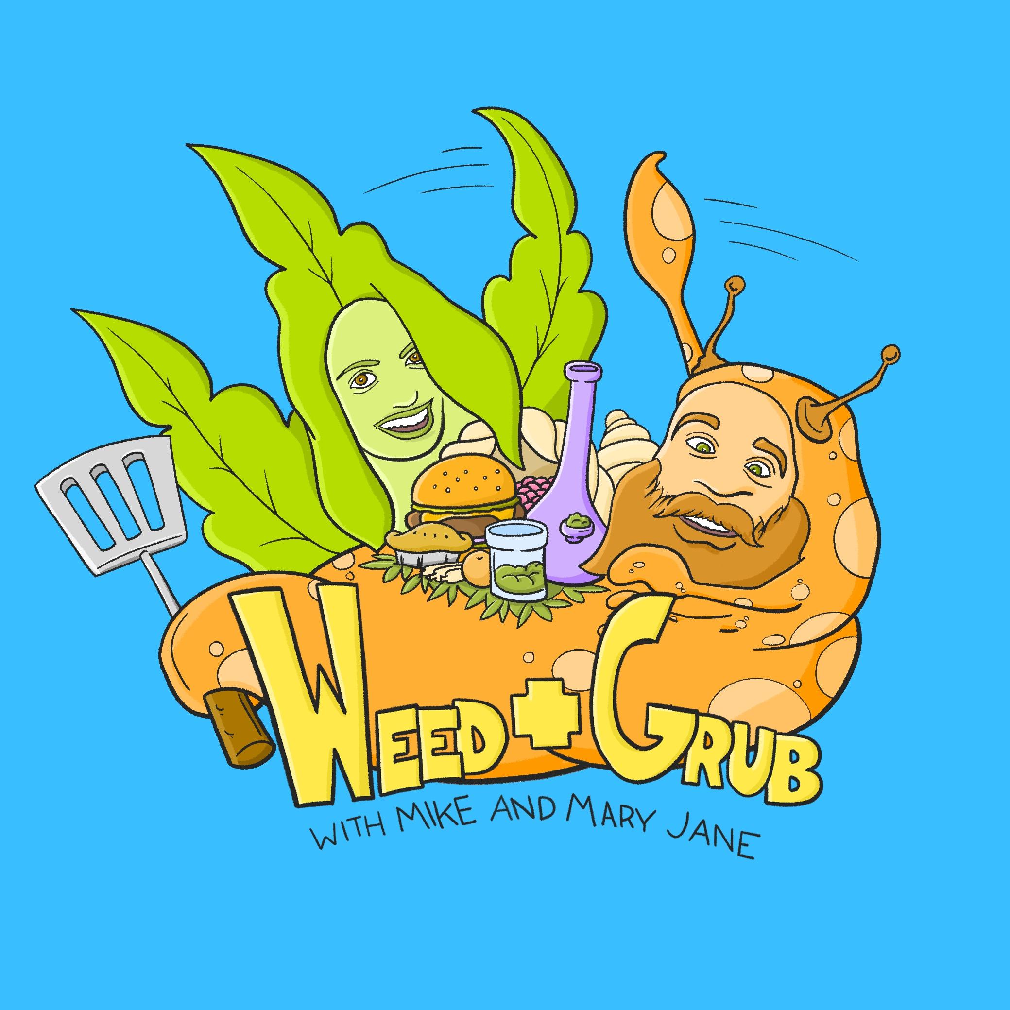 Weed + Grub.