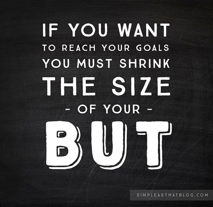 If you want to reach your goals you have to shrink the size.