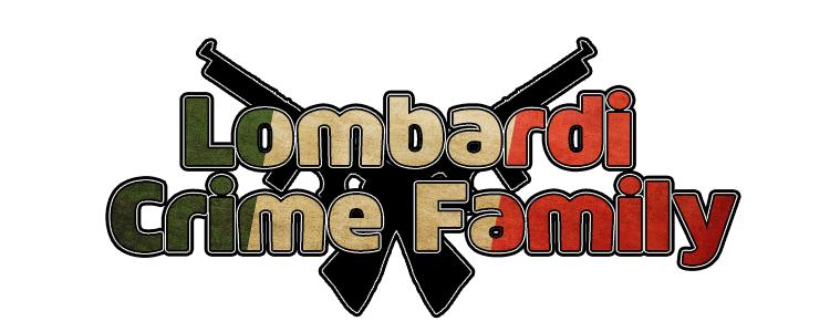 Lombardi Crime Family.