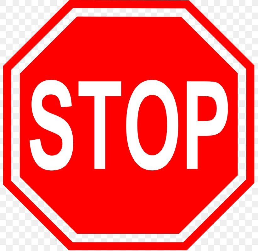Stop Sign Free Content Traffic Sign Clip Art, PNG, 800x800px.
