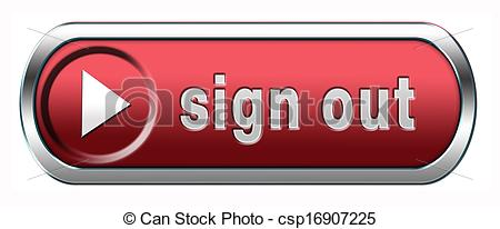 Sign out Illustrations and Stock Art. 52,912 Sign out illustration.