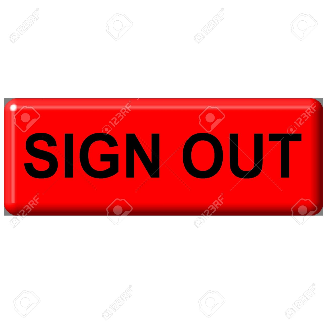 Sign Out Button Stock Photo, Picture And Royalty Free Image. Image.