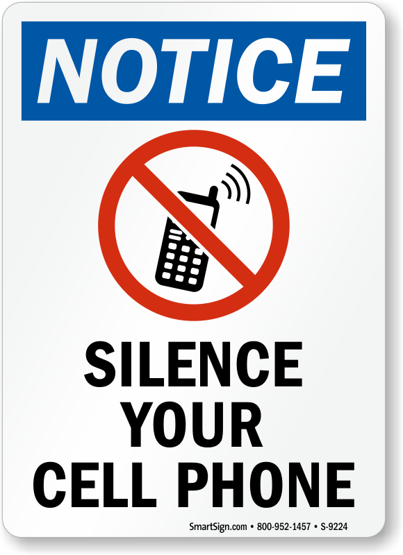 Silence Your Cell Phone Signs.