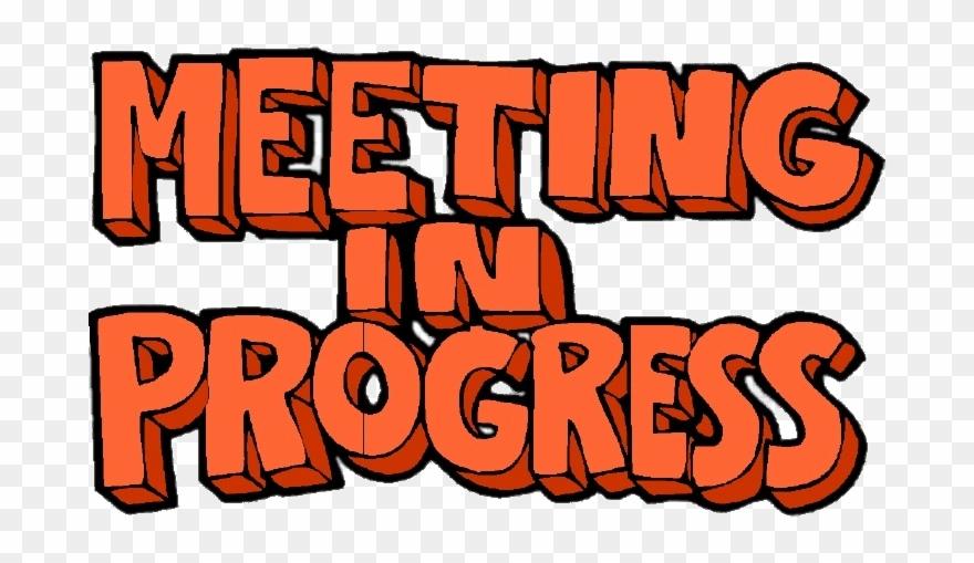 Meeting In Progress Letters.