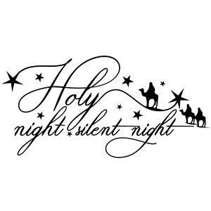 Holy night silent night.