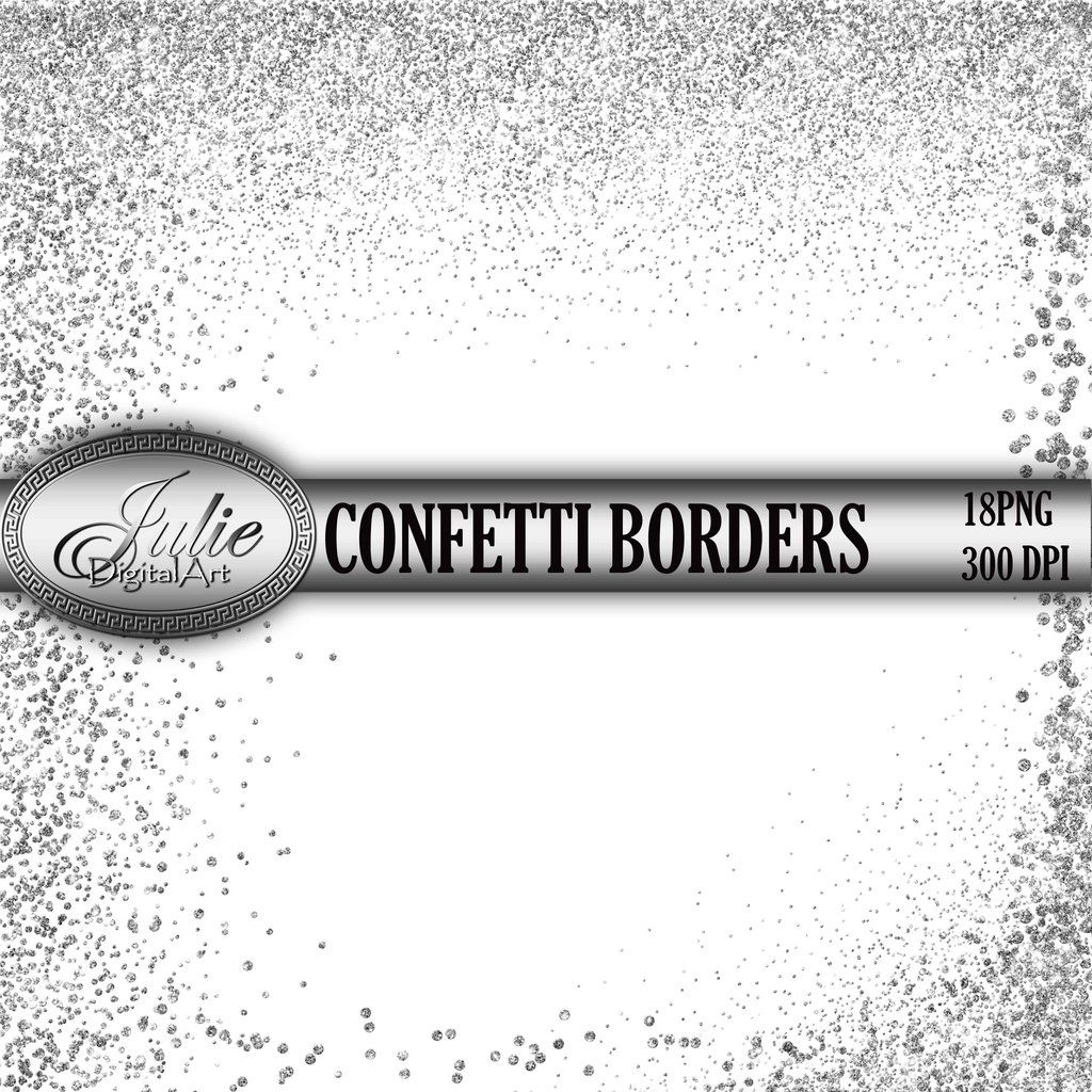 Glitter confetti borders clipart Silver borders overlay.