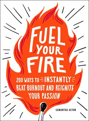 Fuel Your Fire eBook by Samantha Acton.