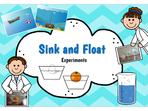Sink and Float.