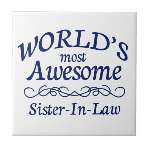 40+ Beautiful Sister In Law Quotes and Sayings.