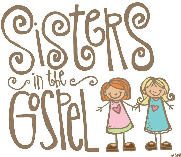 Sisters in the Gospel.