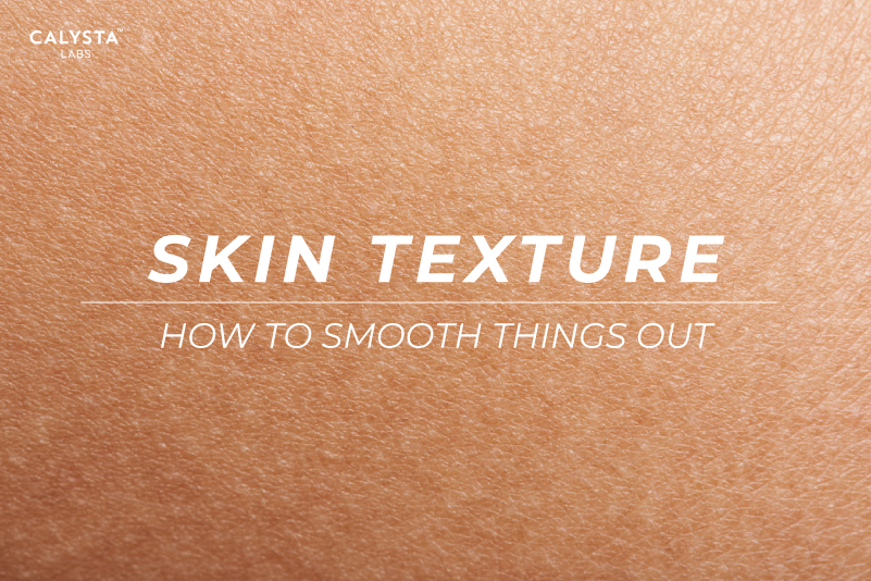 Skin Texture: How to Smooth Things Out.