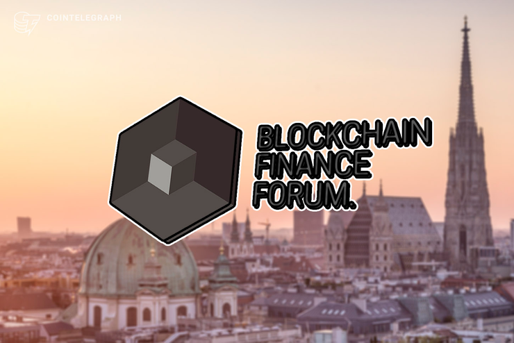 Blockchain Finance Forum Gathers the Financial World in Vienna.