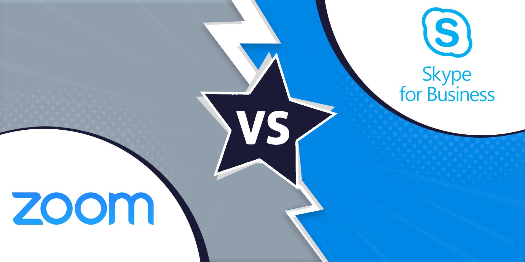 Zoom vs. Skype for Business.