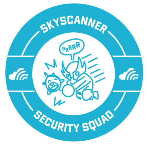 Skyscanner Security Squad.
