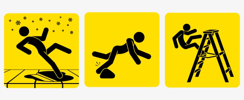 Prevent Slips, Trips And Falls.