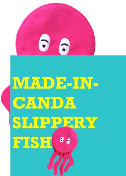 Slippery Fish.