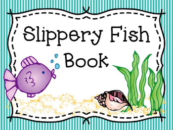 Slippery Fish Worksheets & Teaching Resources.