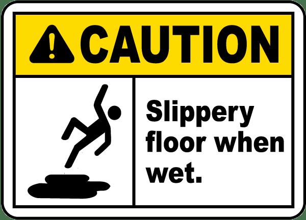 Caution Slippery Floor When Wet Sign E5343.