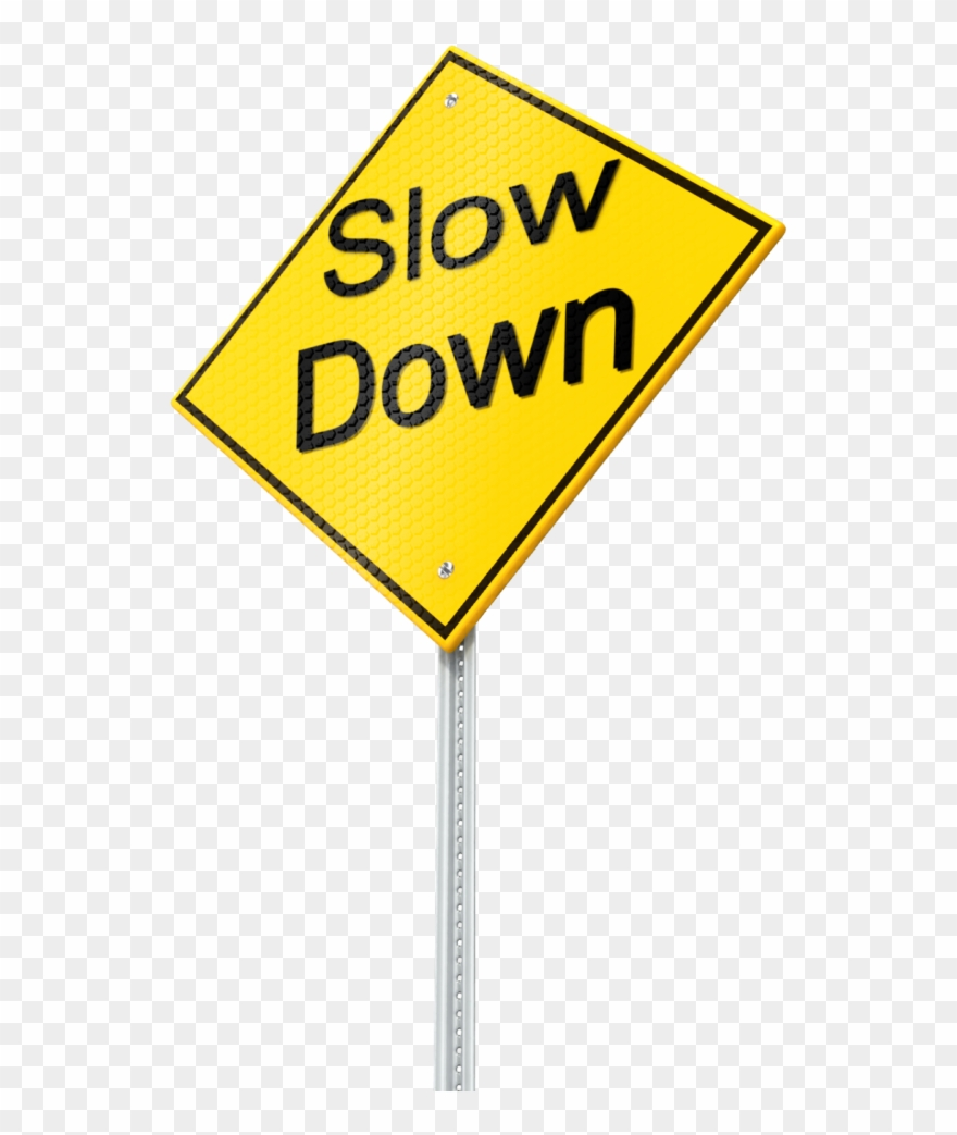 Slow Down Sign Png Clipart (#4096329).