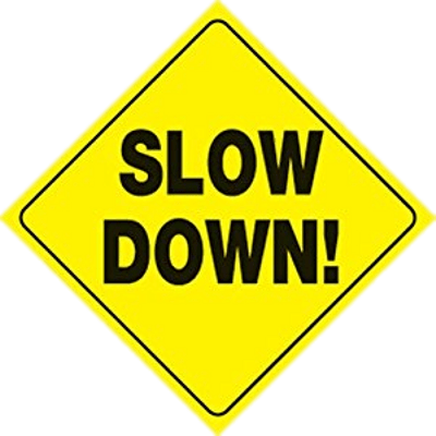 Slow Down Sign transparent PNG.