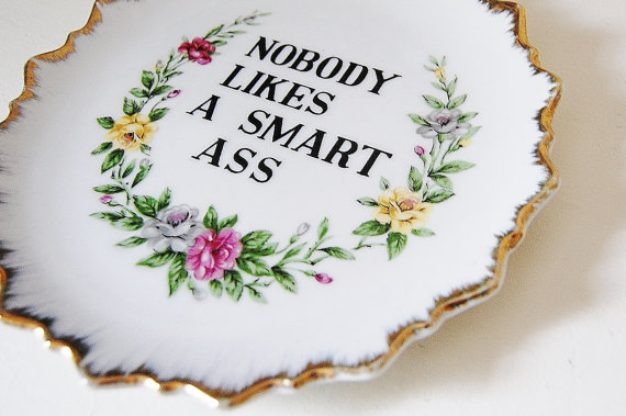 Decorative Plate Wall Hanging Nobody Likes a Smart by NawteaKittea.