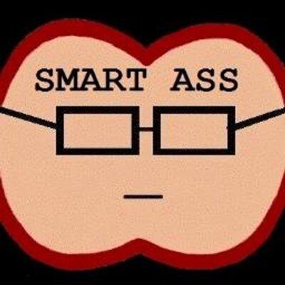 Smart Ass (@SmartAssTwit).