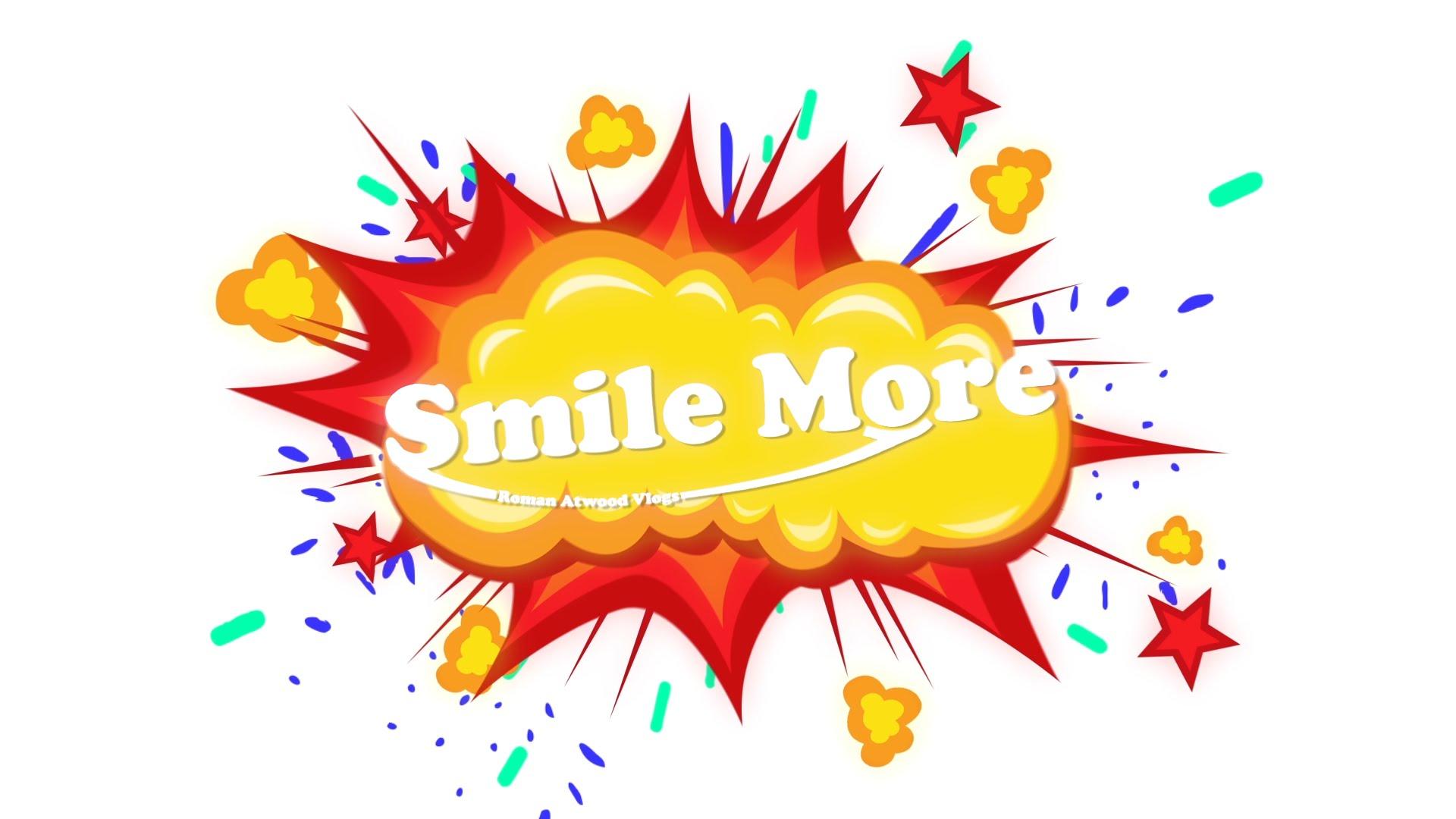 Smile More.