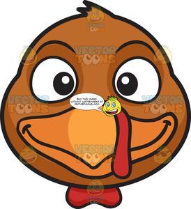 A Smiling Turkey.