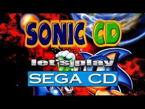 Let\'s Play Sonic CD for the Sega CD.