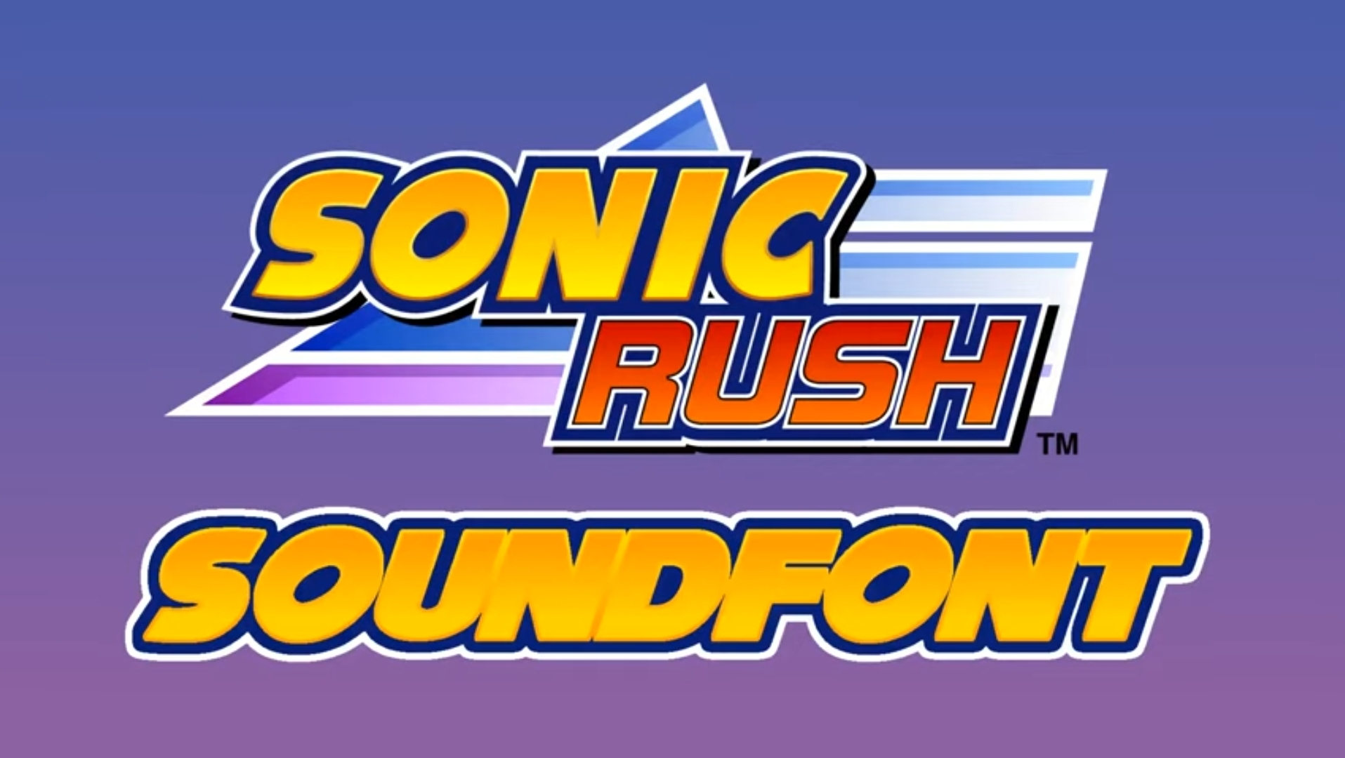 """You Mean, the Sonic Rush Soundfont?""""."""