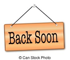 Back soon Clipart and Stock Illustrations. 104 Back soon vector.