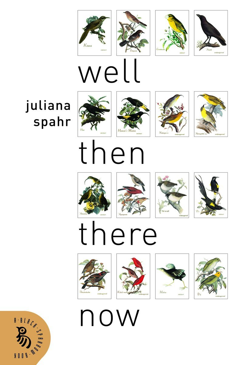 Well Then There Now: Juliana Spahr: 9781574232172: Amazon.com: Books.