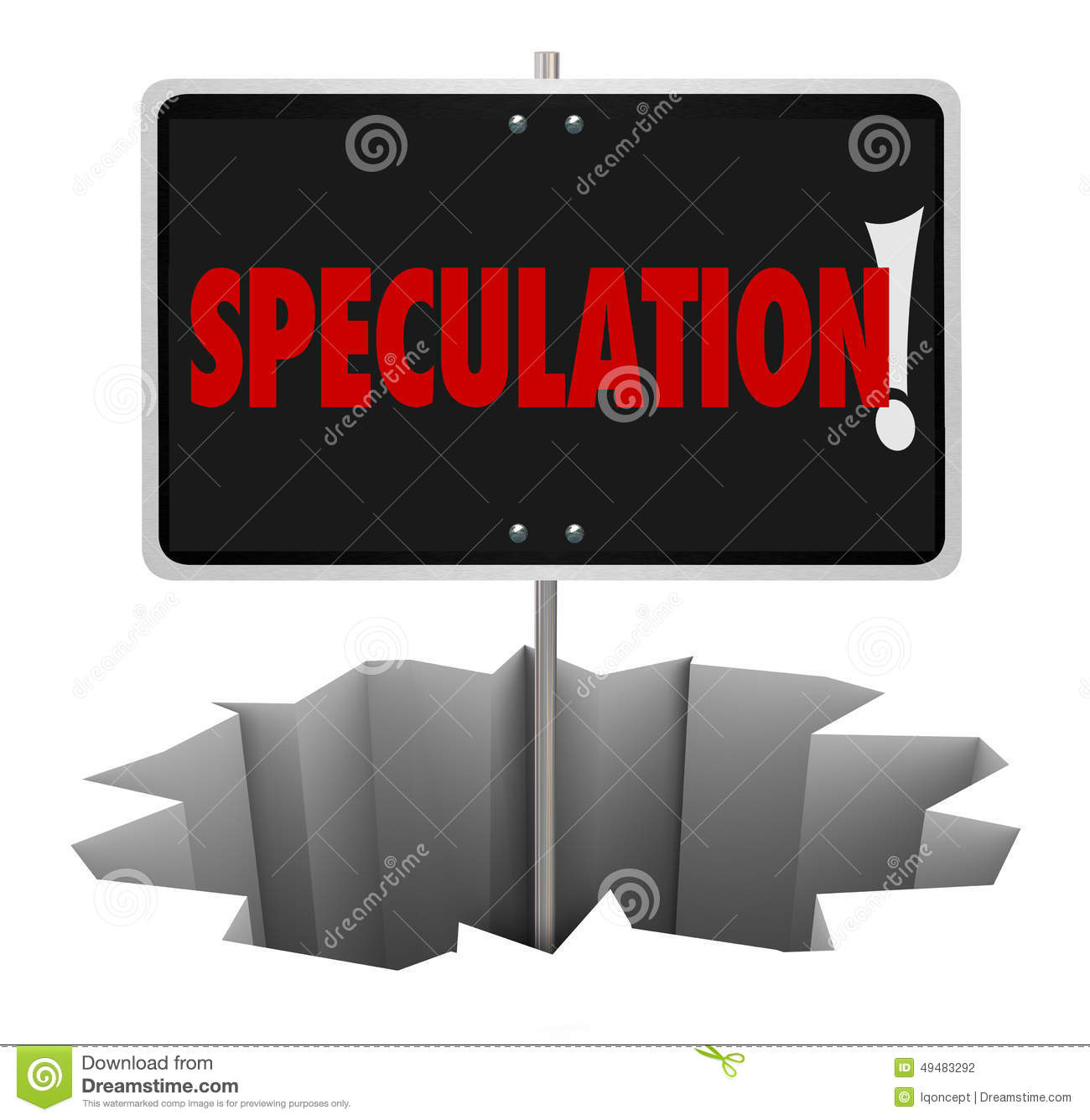 Speculation Danger Warning Sign Hole Bad Guessing Wrong Stock.