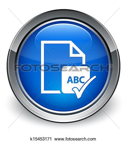 Clipart of Spell check document abc icon glossy blue button.