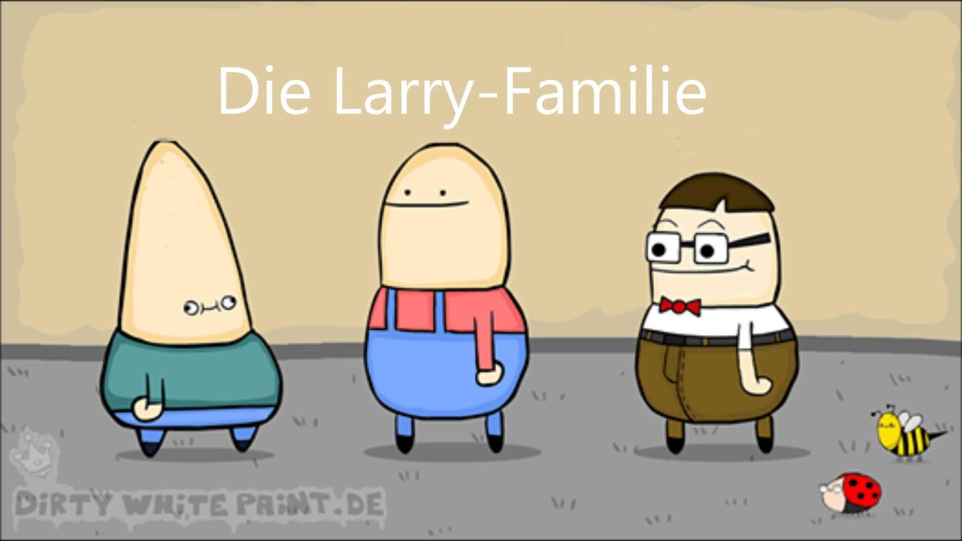 Die Larry Familie.