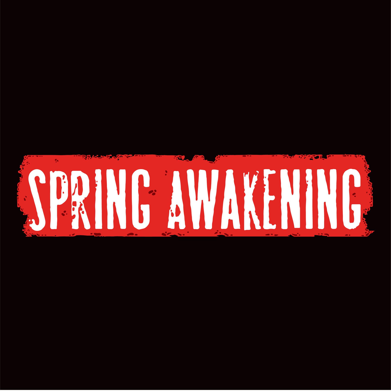 Spring Awakening.