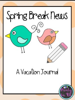 Spring Break Writing Journal.