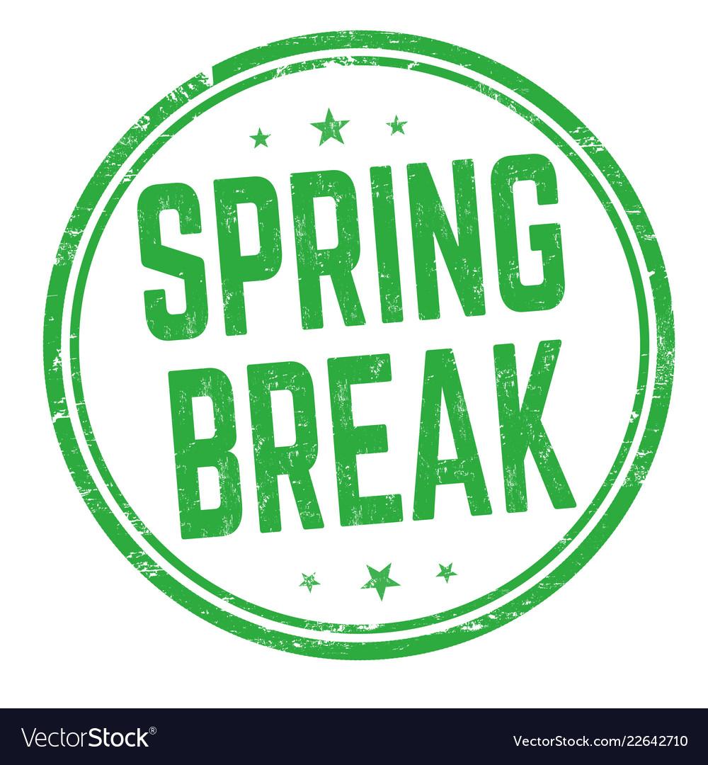 Spring break sign or stamp.